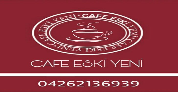 CAFE ESKİ YENİ